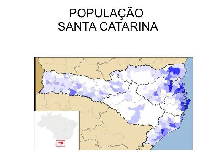 POPULAÇÃO  SANTA CATARINA