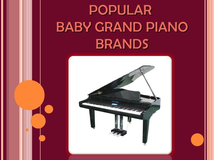 POPULARBABY GRAND PIANO     BRANDS
