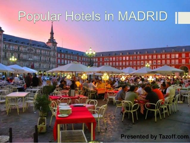 Popular Hotels In Madrid