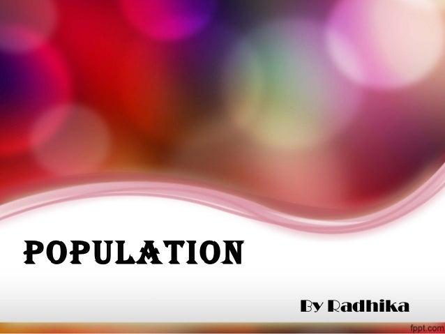PoPulation By Radhika