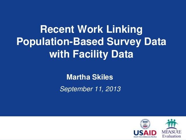 Recent Work Linking Population-based Survey Data with Facility Data