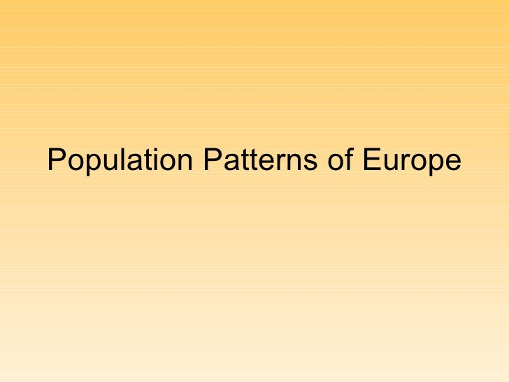 Population Patterns Of Europe