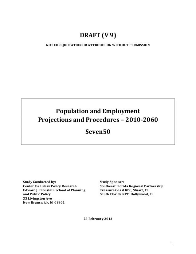 DRAFT (V 9) NOT FOR QUOTATION OR ATTRIBUTION WITHOUT PERMISSION         Population and Employment  Projections and Proced...