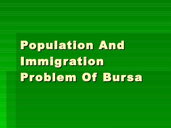 Population And Immigration Problem Of Bursa