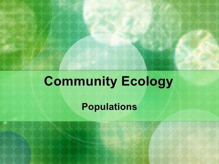 Community Ecology Populations