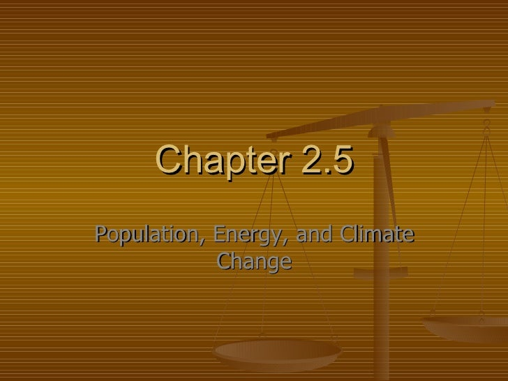 Chapter 2.5 Population, Energy, and Climate Change