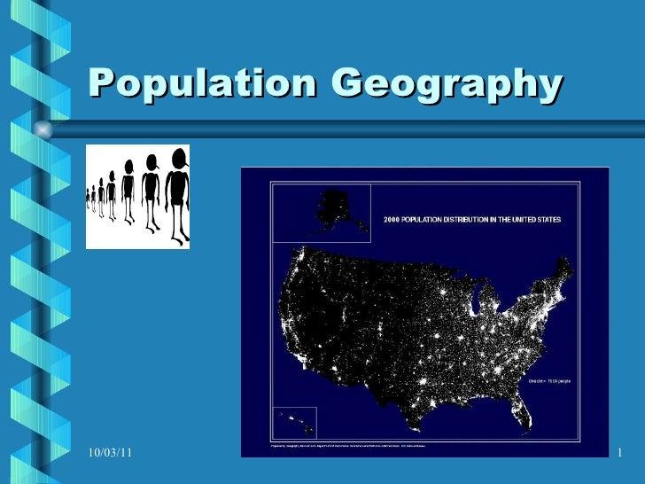 Population Geography 10/03/11