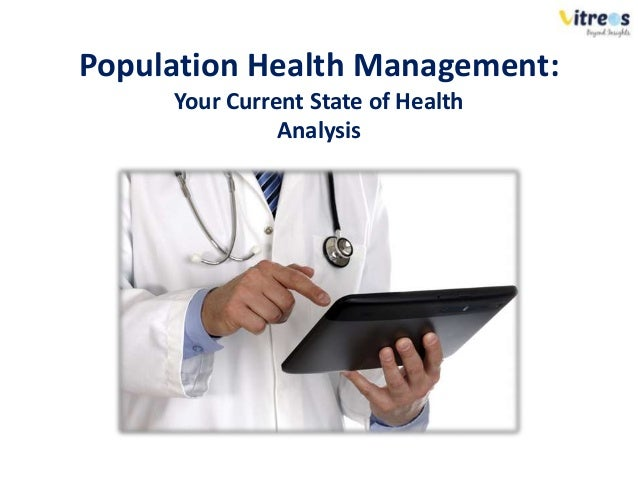 Population Health Management: Your Current State of Health Analysis