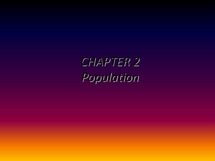 CHAPTER 2Population<br />
