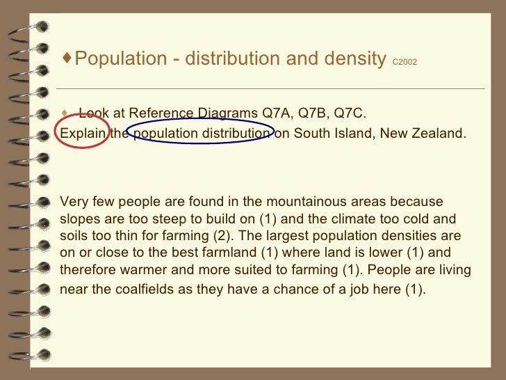 <ul><li>Population - distribution and density  C2002 </li></ul><ul><li>Look at Reference Diagrams Q7A, Q7B, Q7C. </li></ul...