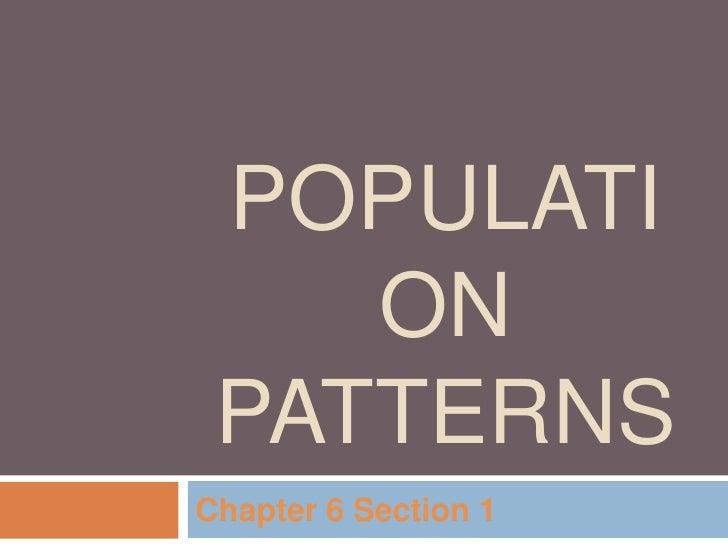 Population patterns 6 1
