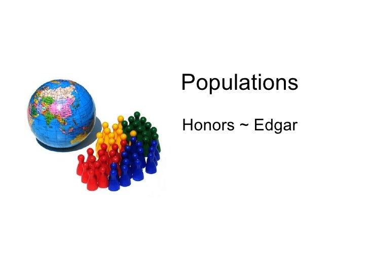 Populations Honors ~ Edgar