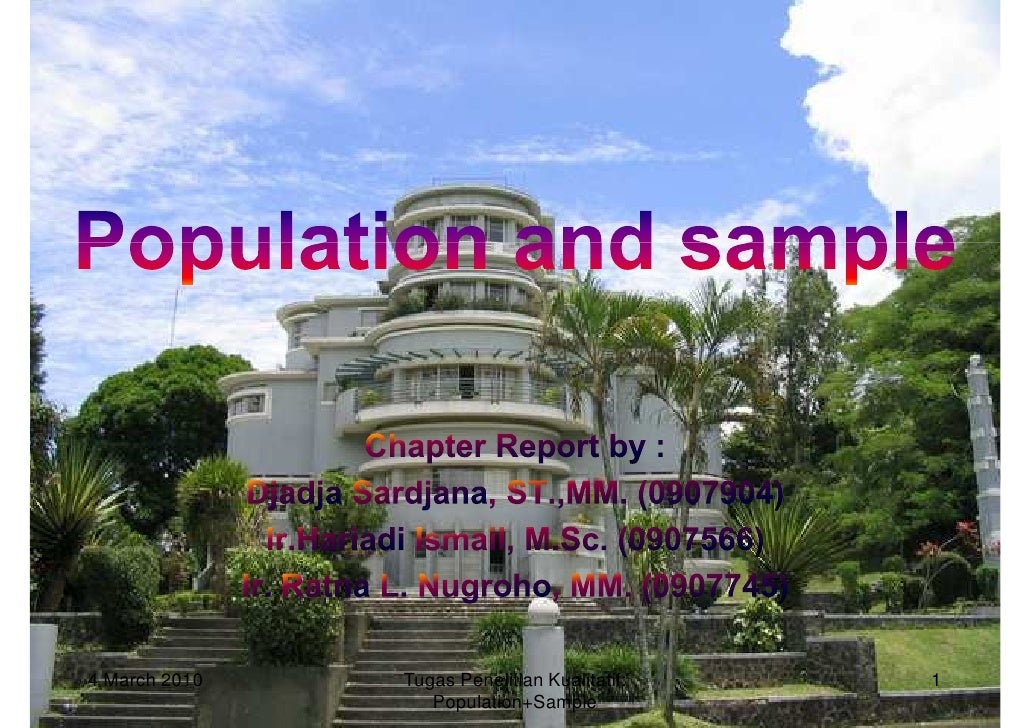 4 March 2010   Tugas Penelitian Kualitatif:   1                   Population+Sample