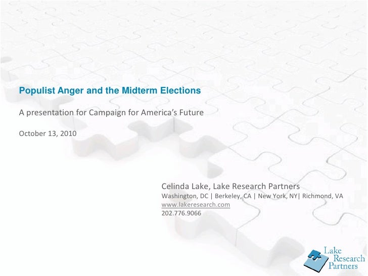 Populist Anger and the Midterm Elections  A presentation for Campaign for America's Future  October 13, 2010              ...