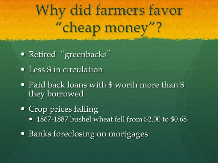 Why did farmers support cheap paper money?