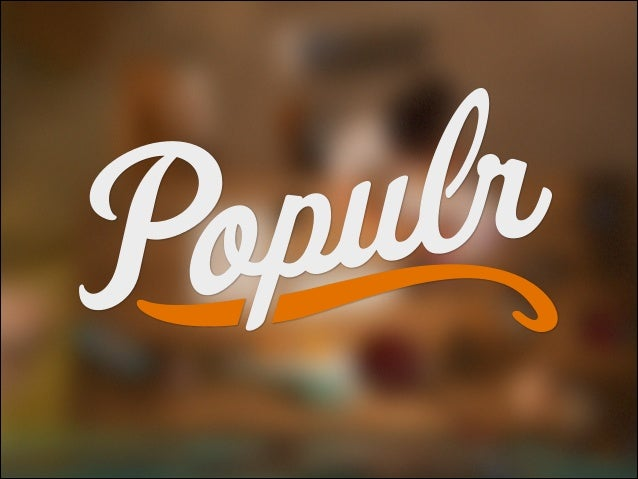 angel.co/populr-me  founders@populr.me
