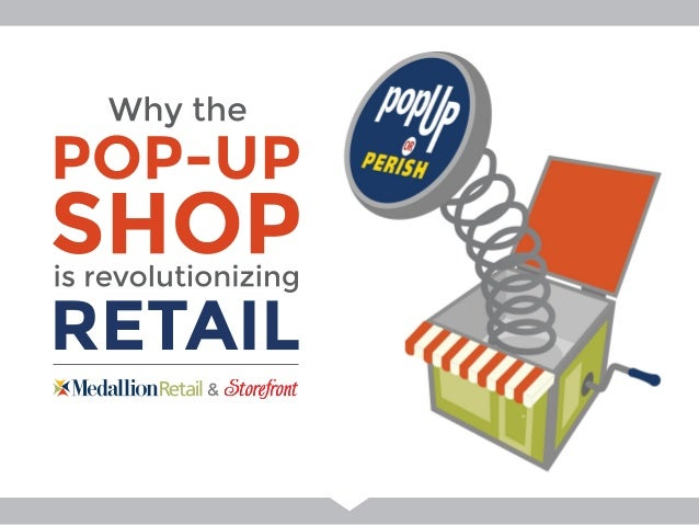 Pop-Up or Perish-Medallion Retail - Global Shop 2014