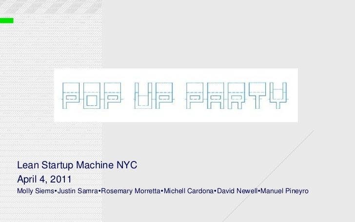 Pop up party_presentation final - Lean Startup Machine NYC