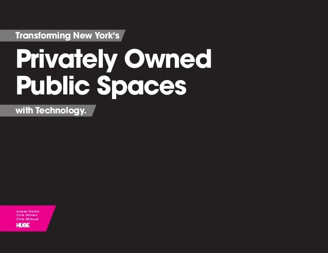 Transforming New York's Privately Owned Public Spaces with Technology