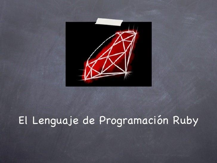 El Lenguaje de Programación Ruby