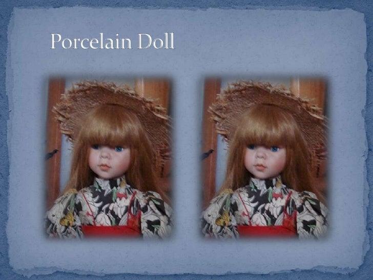 Porcelain Doll<br />