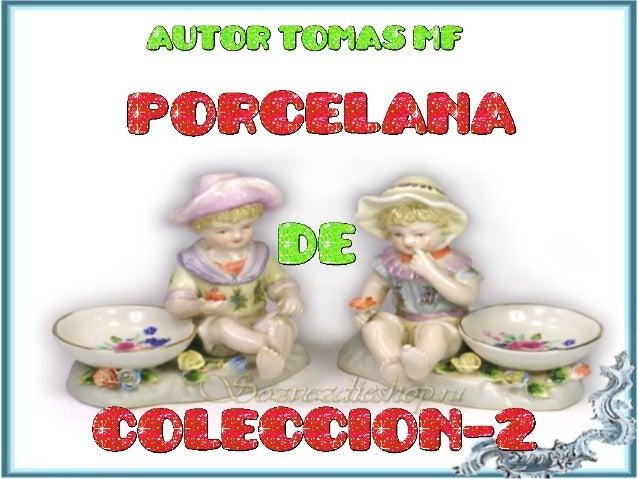 Porcelana de coleccion 2
