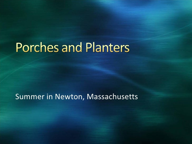 Summer in Newton, Massachusetts