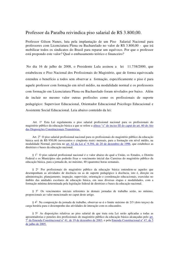 Professor da Paraíba reivindica piso salarial de R$ 3.800,00.<br />Professor Gilson Nunes, luta pela implantação de um Pis...