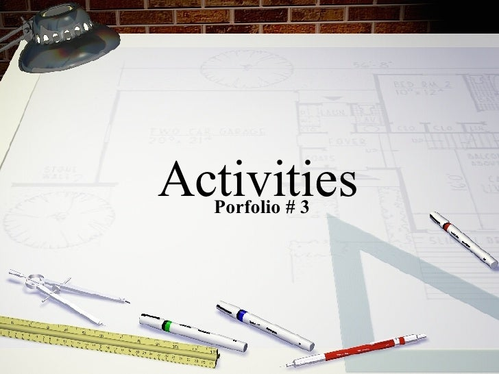 Porfolio # 3 Activities