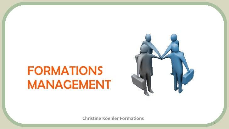 FORMATIONS MANAGEMENT Christine Koehler Formations