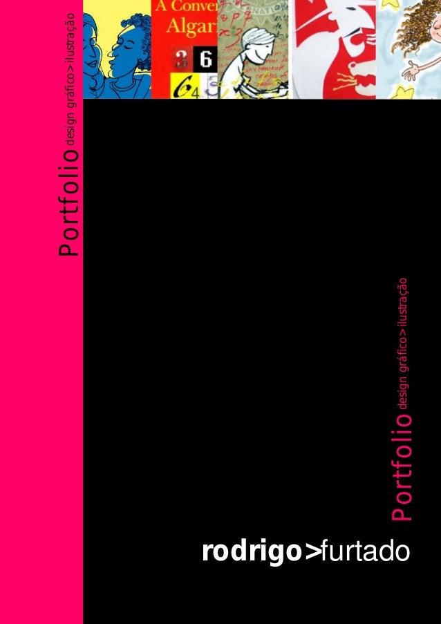 rodrigo>furtado Portfoliodesigngráfico>ilustração Portfoliodesigngráfico>ilustração