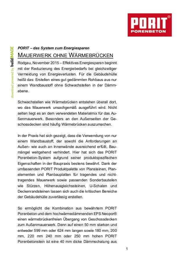 1  PORIT – das System zum Energiesparen MAUERWERK OHNE WÄRMEBRÜCKEN  Rodgau, November 2015 – Effektives Energiesp...