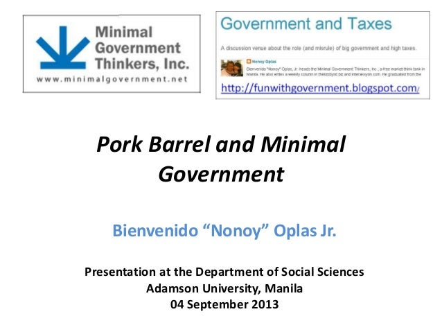 Pork Barrel and Minimal Government