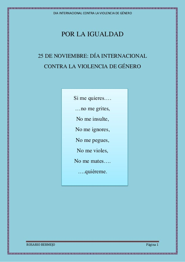 DIA INTERNACIONAL CONTRA LA VIOLENCIA DE GÉNERO                  POR LA IGUALDAD      25 DE NOVIEMBRE: DÍA INTERNACIONAL  ...