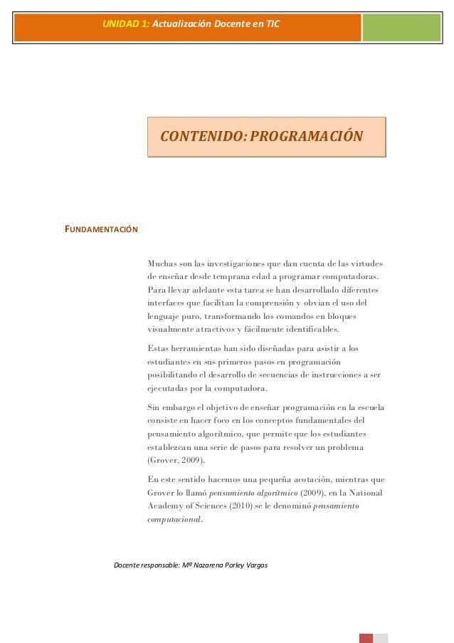 Docente responsable: Mª Nazarena Porley Vargas UNIDAD 1: Actualización Docente en TIC 2 0 1 5 CONTENIDO: PROGRAMACIÓN FUND...