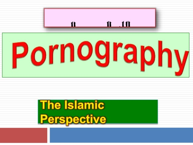 What is pornography?  Pornography is defined in the English language as an indecent form of art or literature.  Islam al...