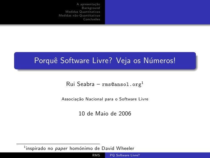 Porquê Software Livre? Veja os números