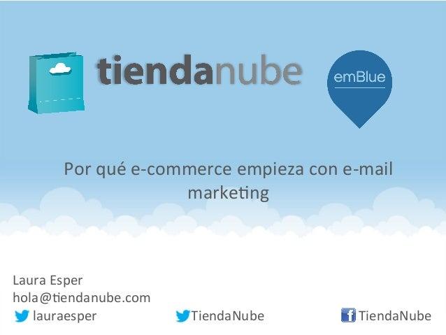 Laura  Esper   hola@.endanube.com               lauraesper          TiendaNube         ...