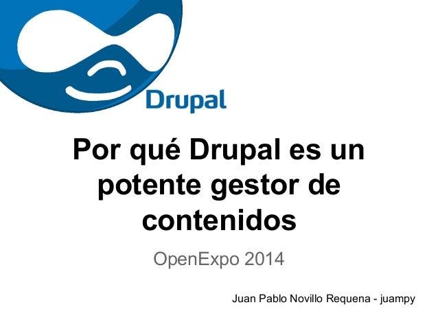Por qué Drupal es un potente gestor de contenidos