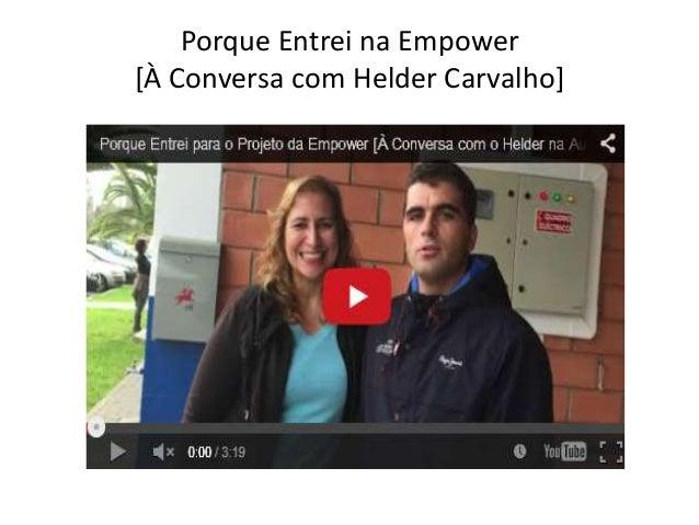 Porque Entrei na Empower [À Conversa com Helder Carvalho]