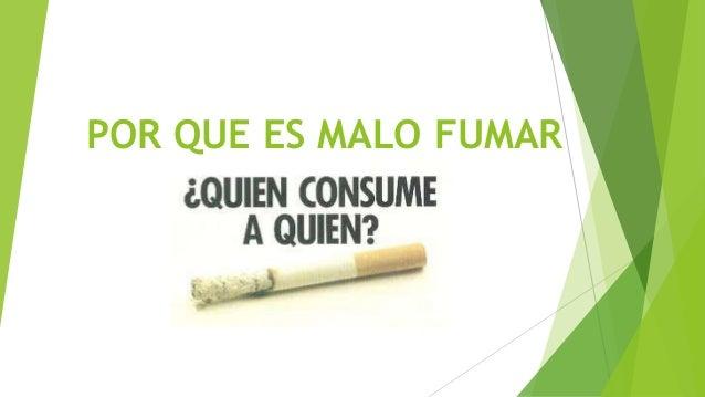 Por que es malo fumar