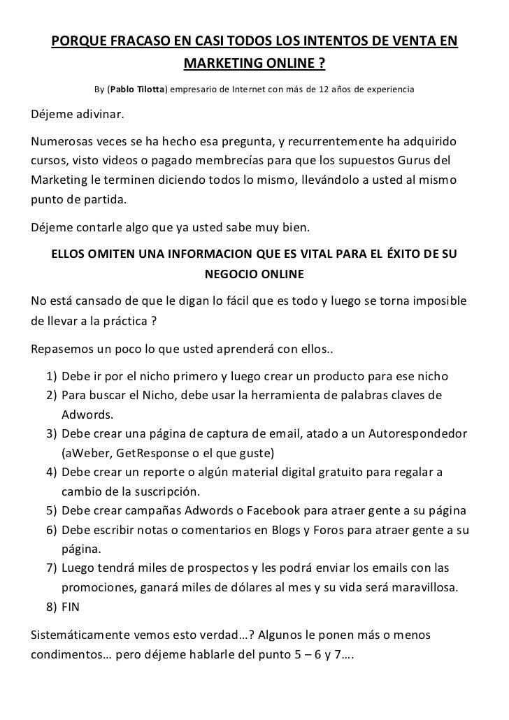 PORQUE FRACASO EN CASI TODOS LOS INTENTOS DE VENTA EN                   MARKETING ONLINE ?           By (Pablo Tilotta) em...