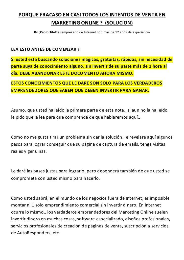 PORQUE FRACASO EN CASI TODOS LOS INTENTOS DE VENTA EN              MARKETING ONLINE ? (SOLUCION)           By (Pablo Tilot...