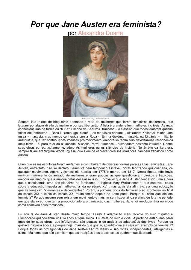 Por que Jane Austen era feminista? por Alexandra Duarte  Jane Austen, linda na touca.  Sempre leio textos de blogueiras co...
