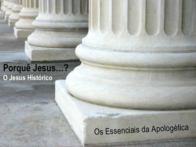 H o p e  Hurting  A Study in 1 Peter  For The  Os Essenciais da Apologética  www.confidentchristians.org  Porquê Jesus…?  ...