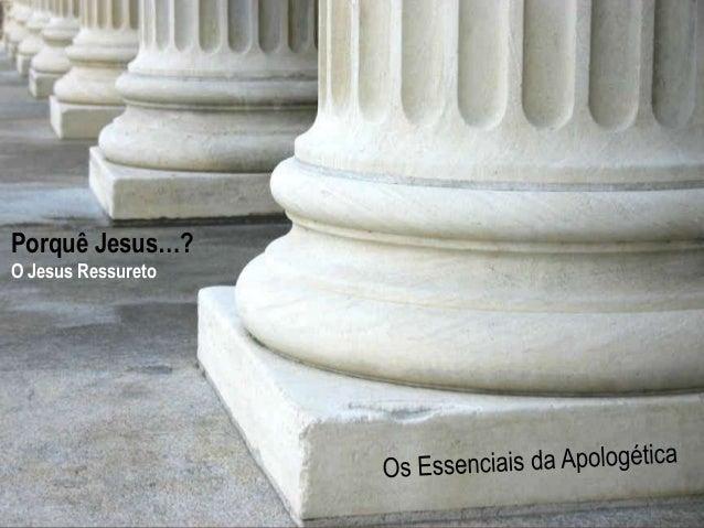 H o p e  Hurting  A Study in 1 Peter  For The  www.confidentchristians.org  Porquê Jesus…?  O Jesus Ressureto