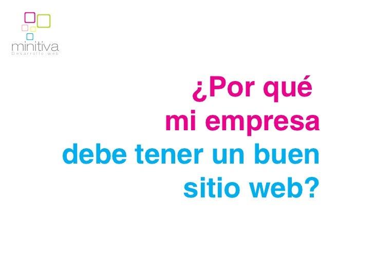 minitivaDesarrollo   web                            ¿Por qué                          mi empresa                   debe te...