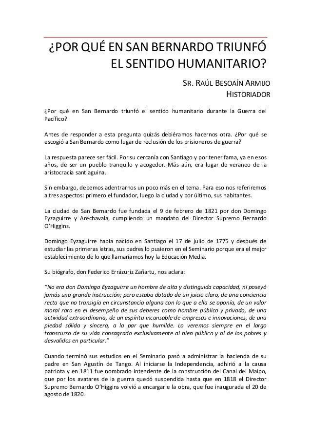 ¿Por qué en San Bernardo triunfó el sentido humanitario? por el Sr. Raúl Besoaín Armijo