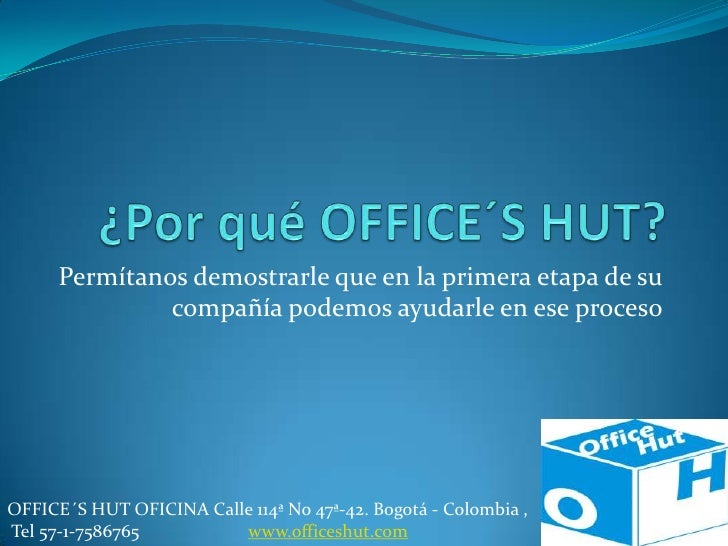 ¿Por qué office´s hut?