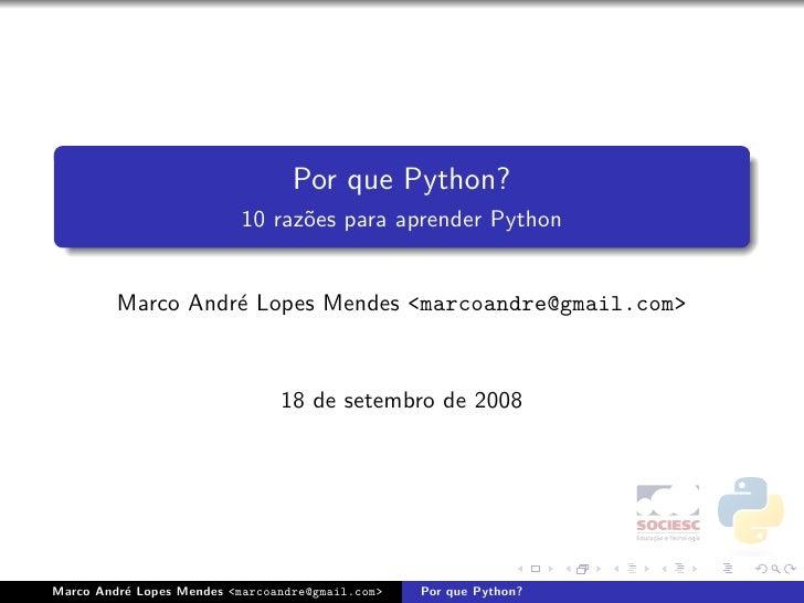 Por que Python - PyConBrasil 2008